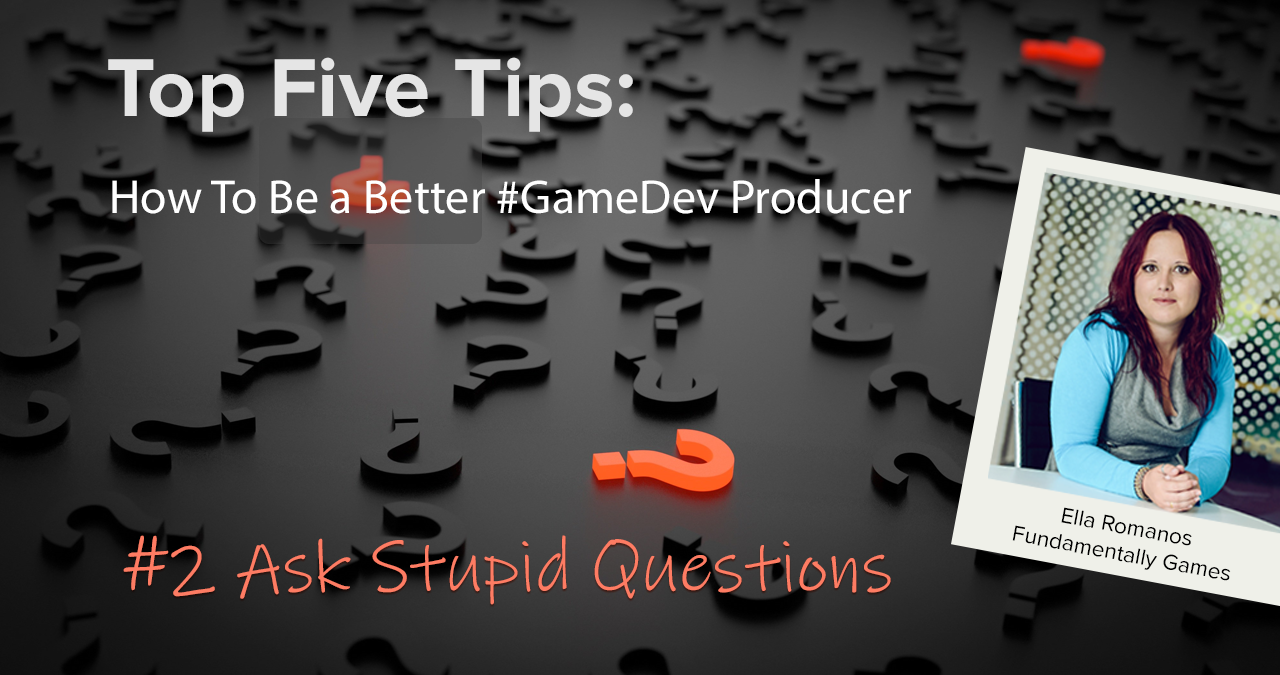 WEBINAR: Top 5 Tips – How To Be a Better #GameDev Producer